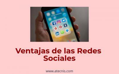 Las ventajas de las Redes Sociales