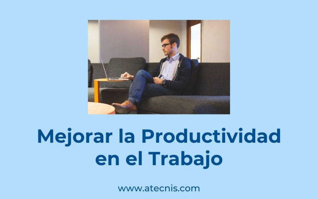 Mejorar la productividad en el trabajo