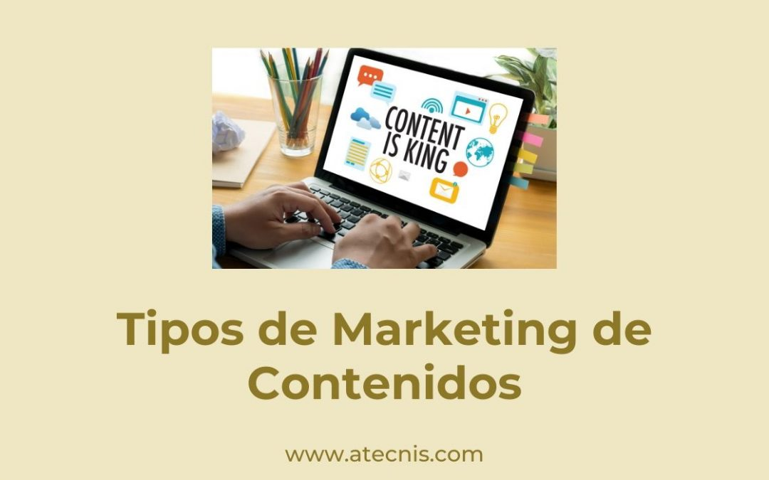 Tipos de Marketing de Contenidos