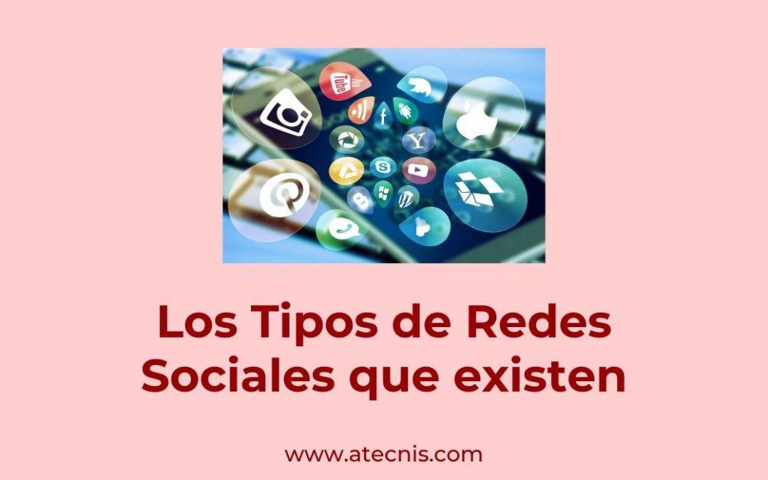 Los Tipos de Redes Sociales
