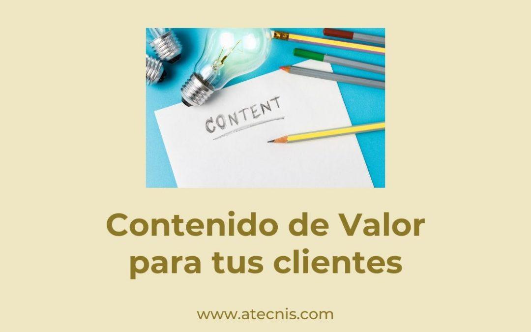 El Contenido de Valor para tus Clientes