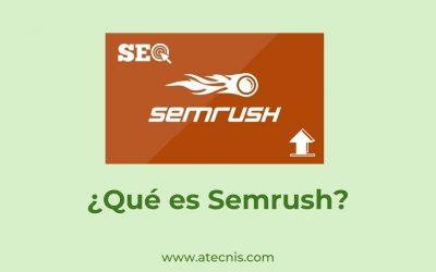 ¿Qué es Semrush?