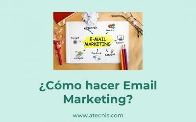 ¿Cómo hacer Email Marketing?