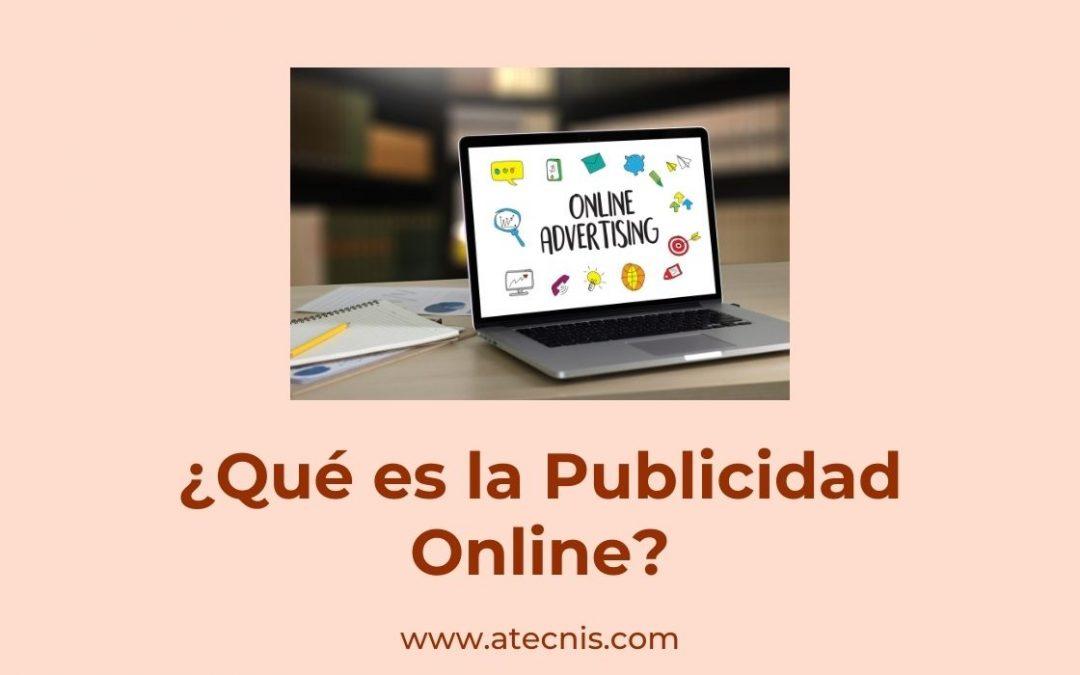 ¿Qué es la Publicidad Online?
