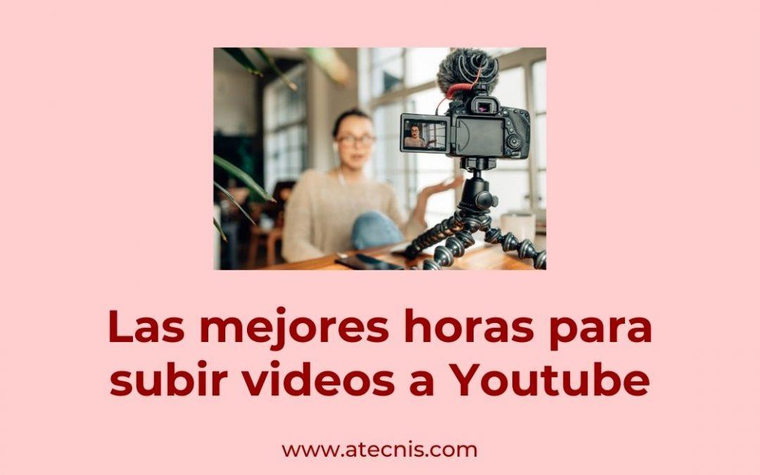 Las mejores horas para subir videos a YouTube