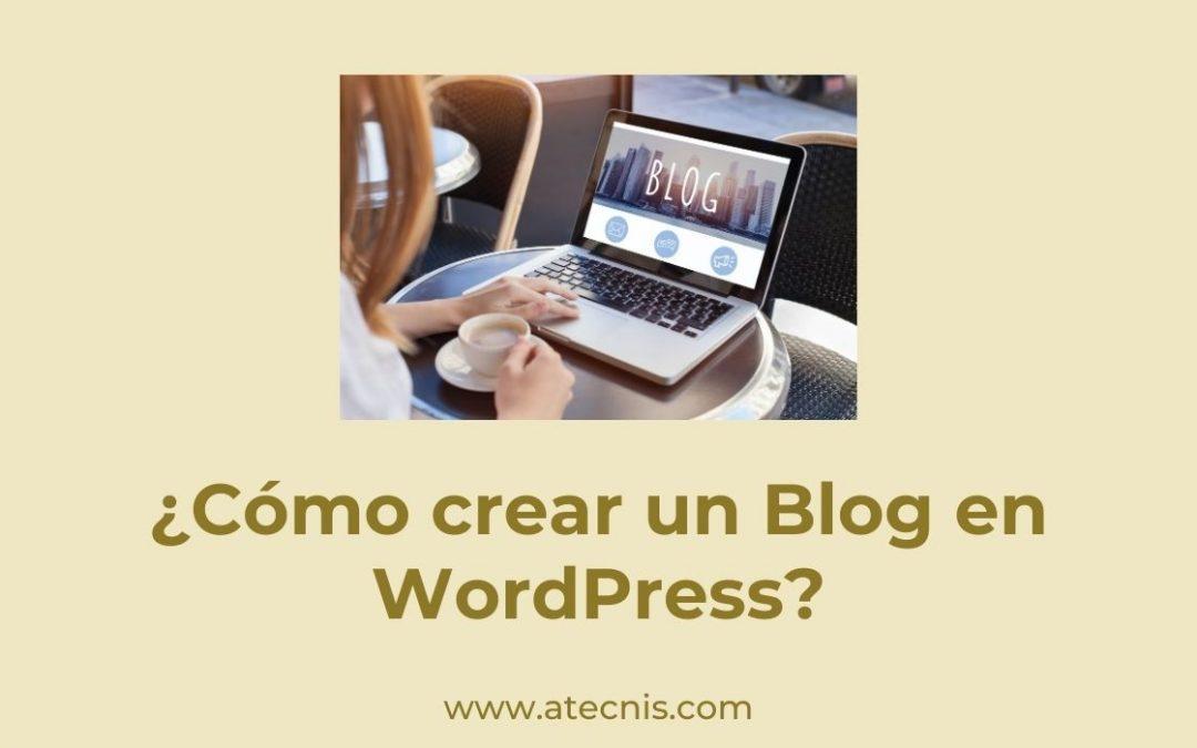 ¿Cómo crear un blog en WordPress?