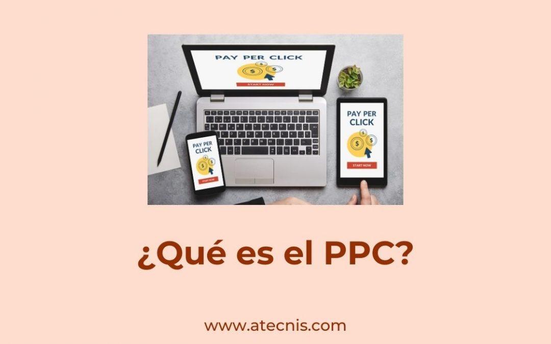 ¿Qué es el PPC?