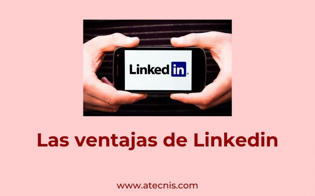 Las Ventajas de LinkedIn